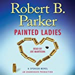 Painted Ladies: A Spenser Novel | Robert B. Parker