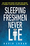 img - for Sleeping Freshmen Never Lie book / textbook / text book