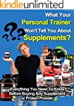 What Your Personal Trainer Won't Tell...