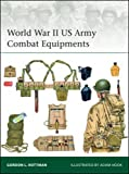 img - for World War II US Army Combat Equipments (Elite) book / textbook / text book