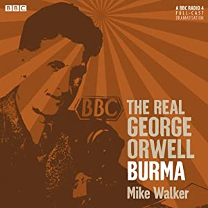The Real George Orwell: Burma Radio/TV Program