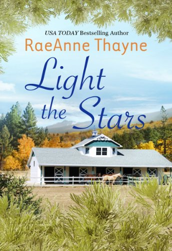 Light the Stars (The Cowboys of Cold Creek) by RaeAnne Thayne