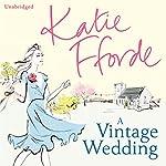 A Vintage Wedding | Katie Fforde
