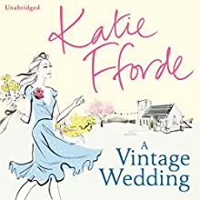A Vintage Wedding Audiobook by Katie Fforde Narrated by Jilly Bond