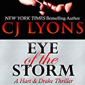 Eye of the Storm: A Hart & Drake Thriller, Book 4 | CJ Lyons
