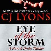 Eye of the Storm: A Hart & Drake Thriller, Book 4 | CJ Lyons