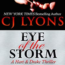 Eye of the Storm: A Hart & Drake Thriller, Book 4 (       UNABRIDGED) by C. J. Lyons Narrated by Christopher Grove