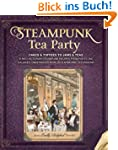 Steampunk Tea Party: Cakes & Toffees...