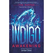 Indigo Awakening: The Hunted, Book 1 | Jordan Dane