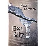 "Eises K�ltevon ""Klaus Kormann"""