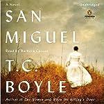 San Miguel   T. C. Boyle