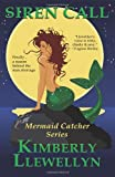 Siren Call by Kimberly Llewellyn