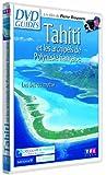 Tahiti et les archipels de la polynesie française