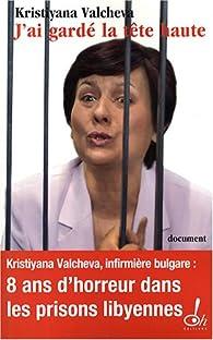 J'ai gardé la tête haute - Kristiyana Valcheva