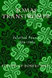 Tomas Transtromer - Selected Poems 1954-1986 (0880011130) by Tomas Transtromer