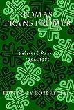 Tomas Transtromer - Selected Poems 1954-1986 (0880011130) by Tomas Transtromer