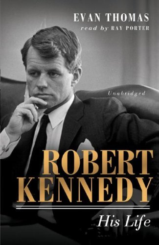 Robert Kennedy: His Life by Evan Thomas (2006-09-01)