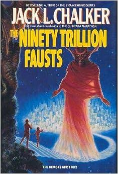 The Ninety Trillion Fausts (Chalker, Jack L//Quintara Marathon)