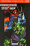 Ultimate Spider-Man: Legacy Vol. 4