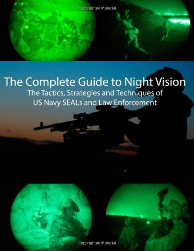 The Complete Guide To Night Vision