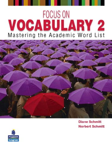 Focus on Vocabulary 2: Mastering the Academic Word List...