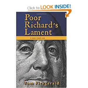 Poor Richard's Lament: A Most Timely Tale by Tom Fitzgerald