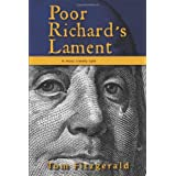 Poor Richard's Lament: A Most Timely Tale ~ Tom Fitzgerald