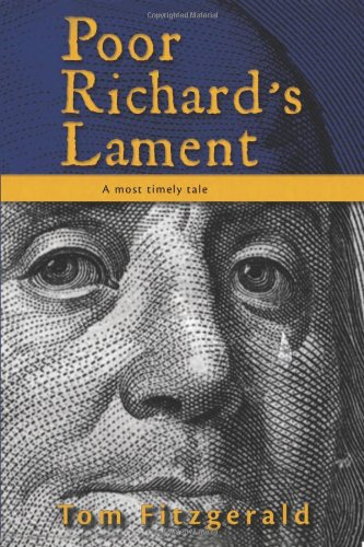 Poor Richard s Lament A Most Timely Tale098461883X : image