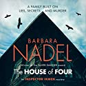 The House of Four: Inspector Ikmen Mystery 19 Audiobook by Barbara Nadel Narrated by Sean Barrett