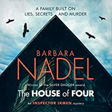 The House of Four: Inspector Ikmen Mystery 19 | Livre audio Auteur(s) : Barbara Nadel Narrateur(s) : Sean Barrett