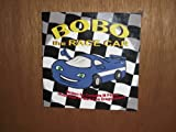 BoBo the Race Car (BoBo and His Friends)
