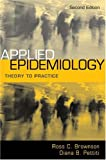 Applied Epidemiology: Theory to Practice