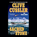 Sacred Stone: The Oregon Files, Book 2 Audiobook by Clive Cussler, Craig Dirgo Narrated by J. Charles