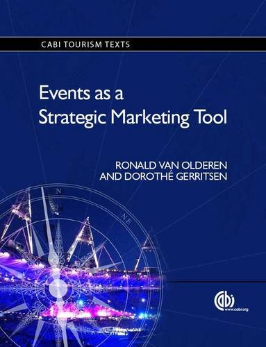 Events as a Strategic Marketing Tool (CABI Tourism Texts)