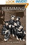 Slumming: Sexual and Social Politics...