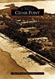 Cedar Point (OH) (Images of America) by Francis, David W., Francis, Diane Demali (2004) Paperback