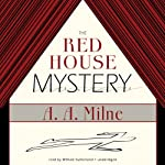 The Red House Mystery | A. A. Milne