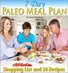 Paleo Meal Plan: A Complete 7 Day Pal...