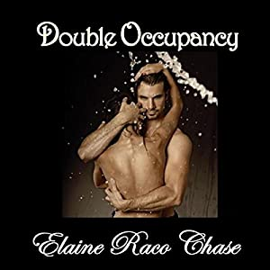 Double Occupancy | [Elaine Raco Chase]