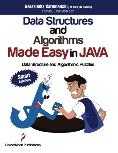 Download Data Structures and Algorithms Made Easy in Java: Data Structure and Algorithmic Puzzles, Second Edition