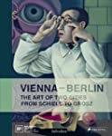Vienna--Berlin: The Art of Two Cities...
