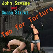 Two for Torture | [Susan Strict, John Savage]
