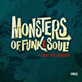 echange, troc Compilation - Monsters Of Funk & Soul