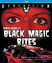 Black Magic Rites [Blu-Ray]<br>$499.00