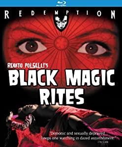 Black Magic Rites: Remastered Edition [Blu-ray]