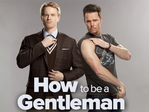 How To Be A Gentleman, Season 01