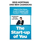 The Start Up of You | [Reid Hoffman, Ben Casnocha]