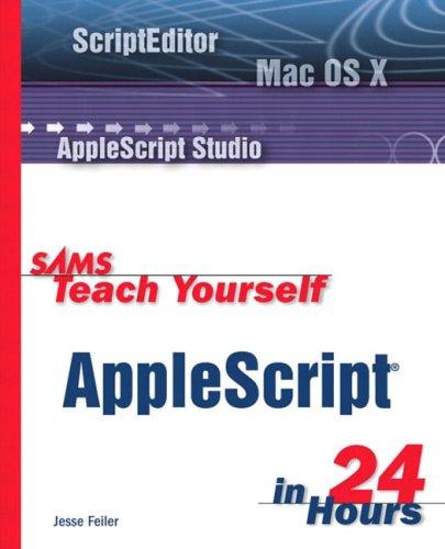 Sams Teach Yourself AppleScript in 24 Hours