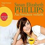 Aus Versehen verliebt | Susan Elizabeth Phillips