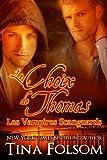 Le choix de Thomas (Les Vampires Scanguards - Tome 8) (French Edition)